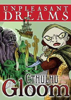 CTHULHU GLOOM: UNPLEASANT DREAMS ATG1331