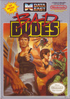 Bad Dudes (NES) [USED CO]